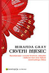 Red Moon Croatian - Miranda Gray