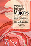 Mensajes Espirituales para Mujeres - Miranda Gray