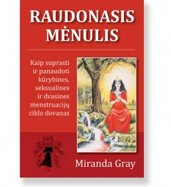 RAUDONASIS MĖNULIS. Miranda Gray