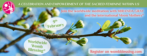 Worldwide Womb Blessing and The Gift for Men - 9th February 2020
