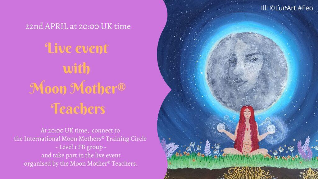 Live Event Moon Mother Teachers, LunaArt #Feo