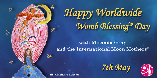 Happy Worldwide Womb Blessing Day