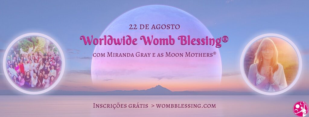 Worldwide Womb Blessing 22-08-2021